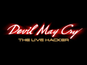 DEVIL MAY CRY ー THE LIVE HACKER ー