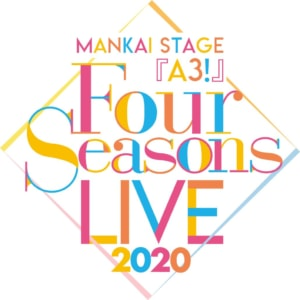 MANKAI STAGE『A3!』〜Four Seasons LIVE 2020〜