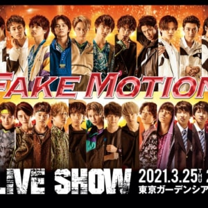 「FAKE MOTION 2021 SS LIVE SHOW」