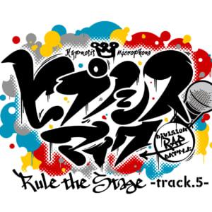 『ヒプノシスマイク -Division Rap Battle-』 Rule the Stage -track.5-